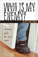 Who Is My Enemy?